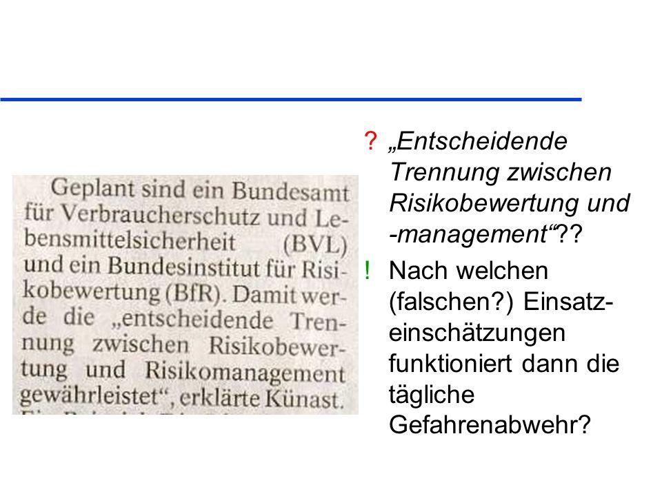 """""""Entscheidende Trennung zwischen Risikobewertung und -management"""