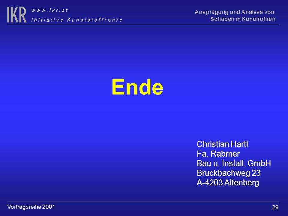 Ende Christian Hartl Fa. Rabmer Bau u. Install. GmbH Bruckbachweg 23