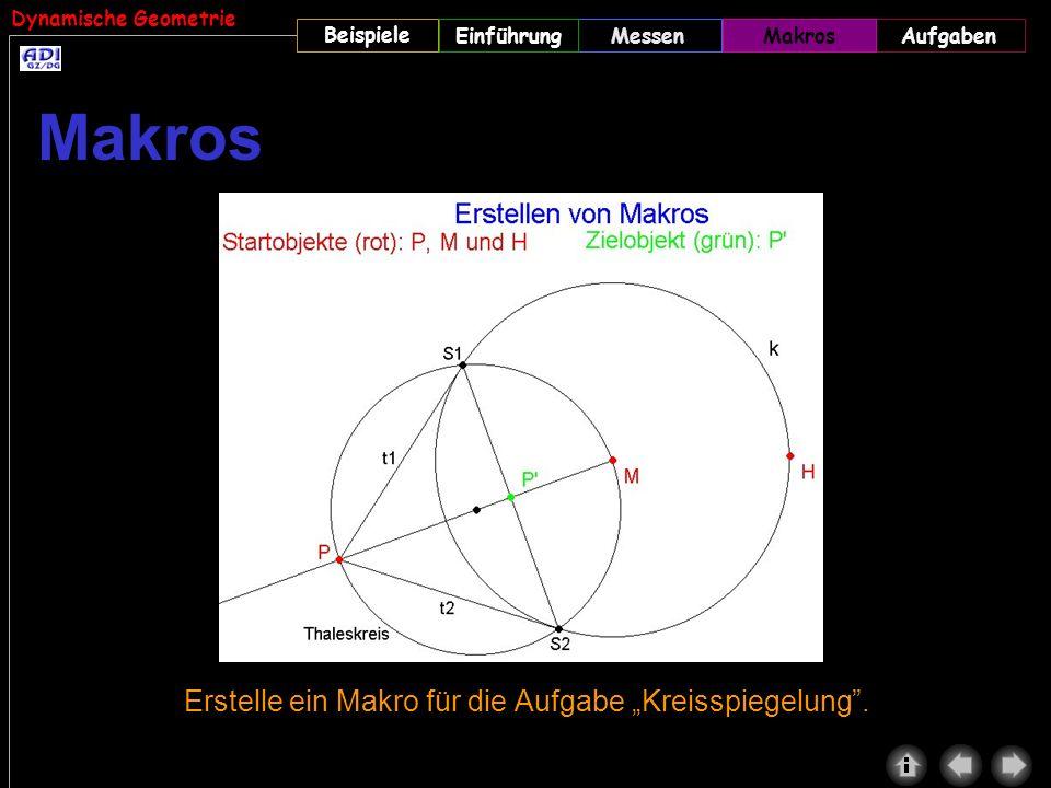 """Makros Erstelle ein Makro für die Aufgabe """"Kreisspiegelung . Makros"""