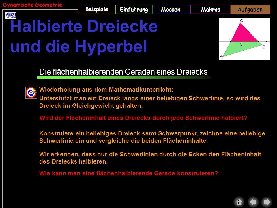 Halbierte Dreiecke und die Hyperbel