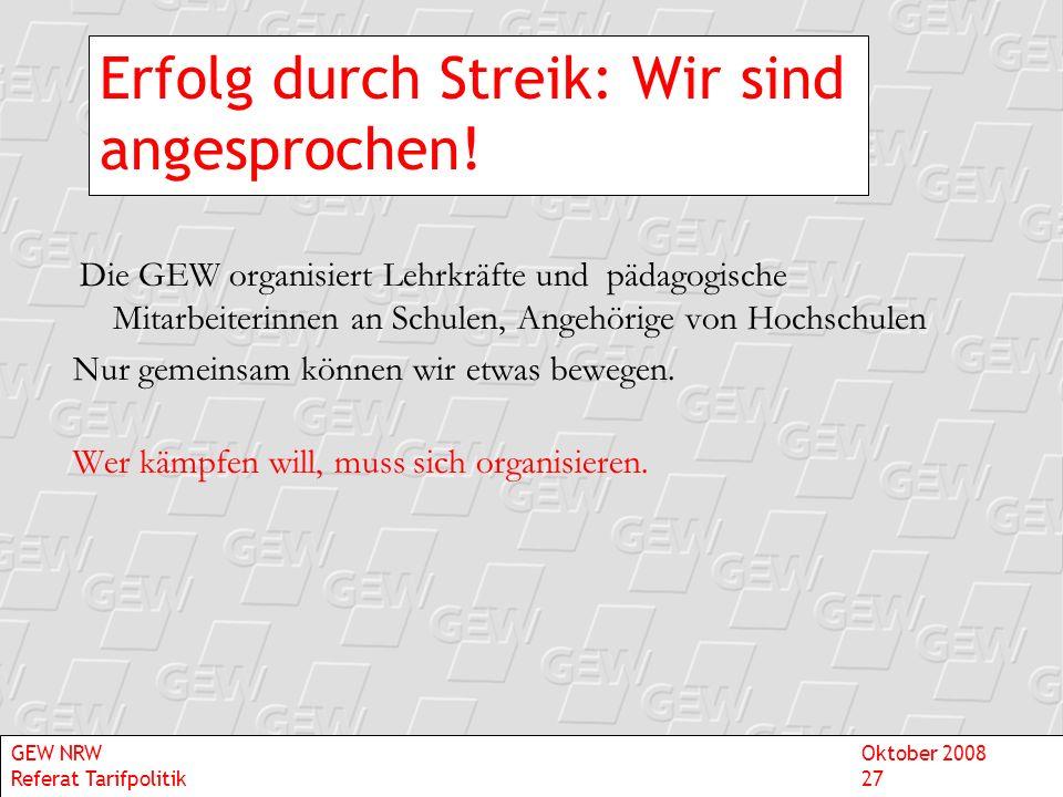 Erfolg durch Streik: Wir sind angesprochen!