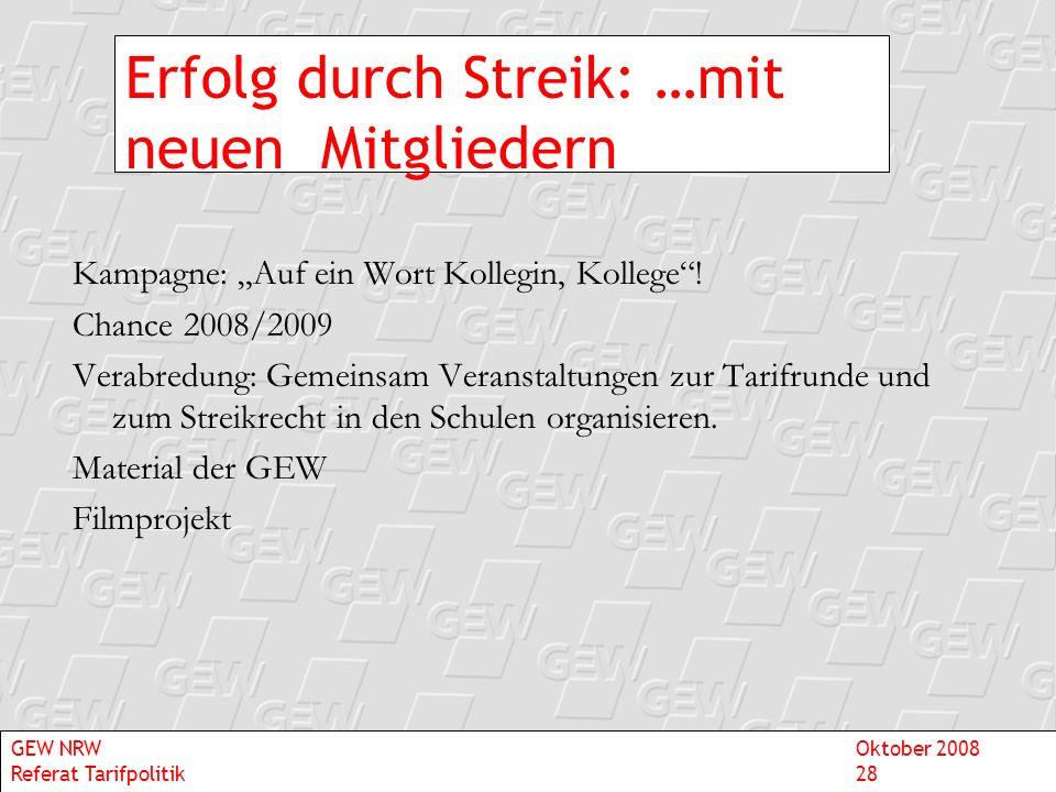 Erfolg durch Streik: …mit neuen Mitgliedern