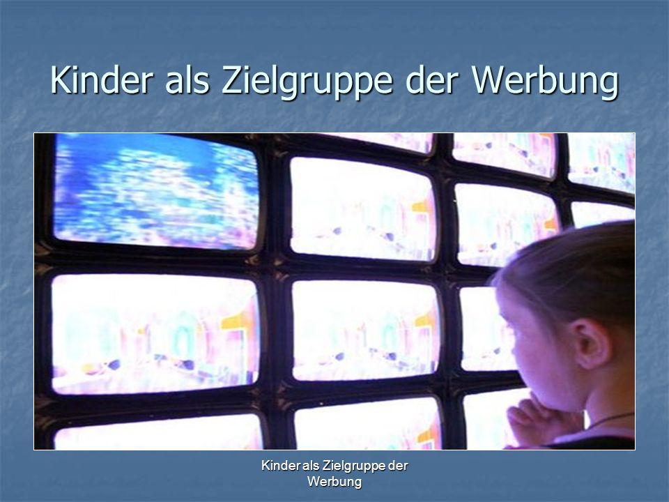 Kinder als Zielgruppe der Werbung