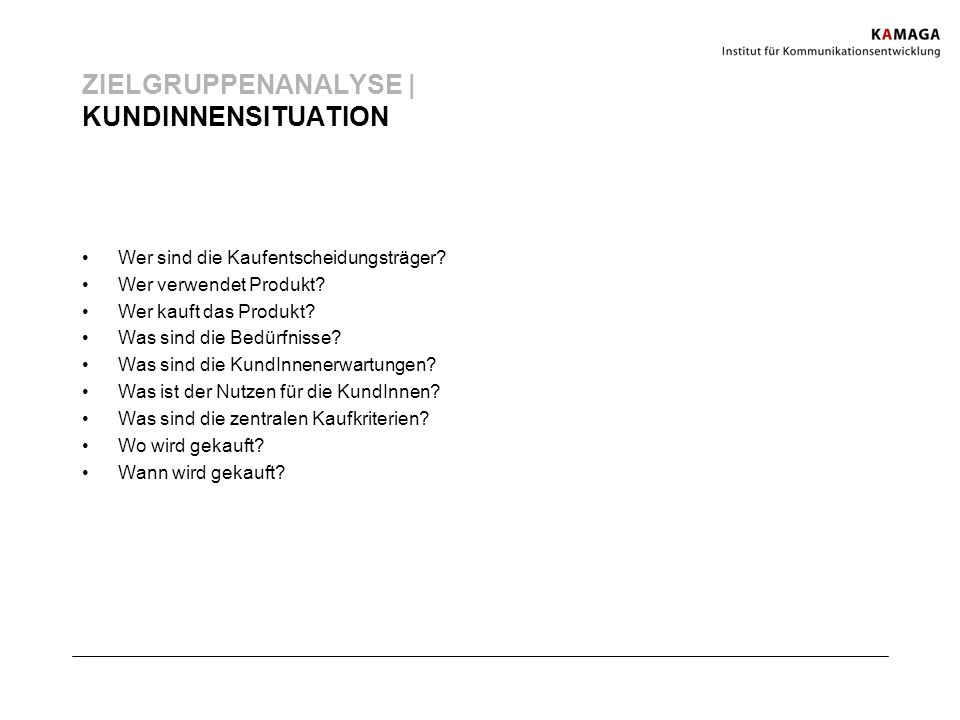 ZIELGRUPPENANALYSE | KUNDINNENSITUATION