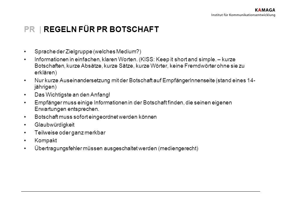 PR | REGELN FÜR PR BOTSCHAFT