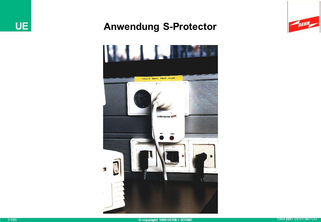 Anwendung S-Protector