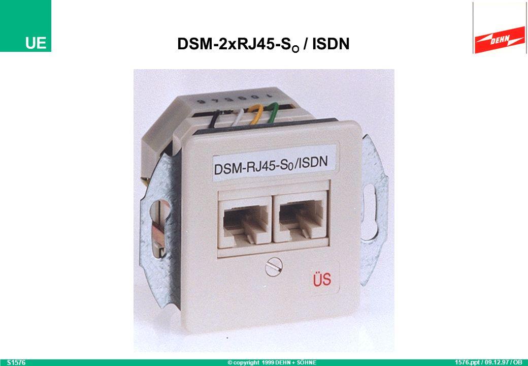 DSM-2xRJ45-SO / ISDN S1576 1576.ppt / 09.12.97 / OB