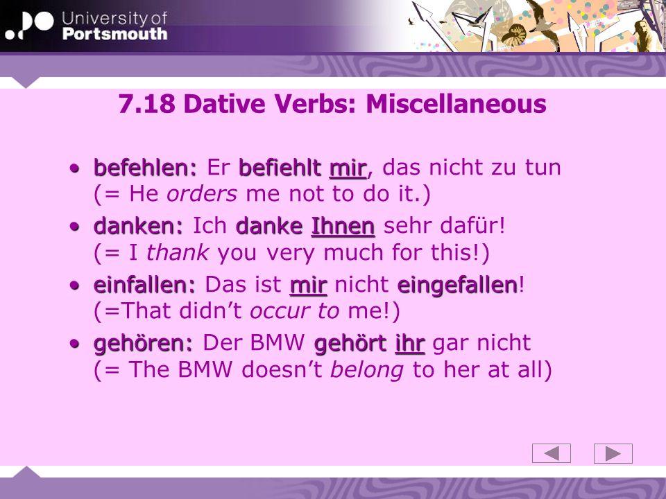 7.18 Dative Verbs: Miscellaneous