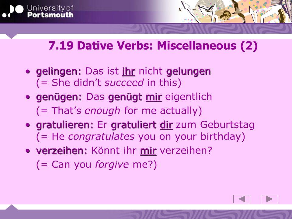 7.19 Dative Verbs: Miscellaneous (2)
