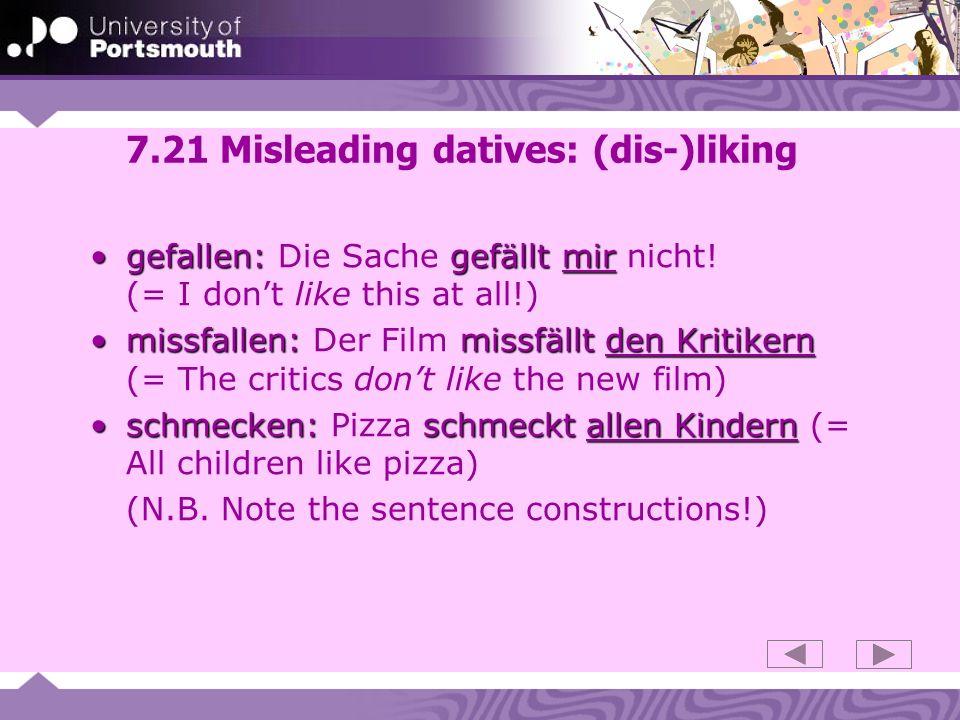 7.21 Misleading datives: (dis-)liking