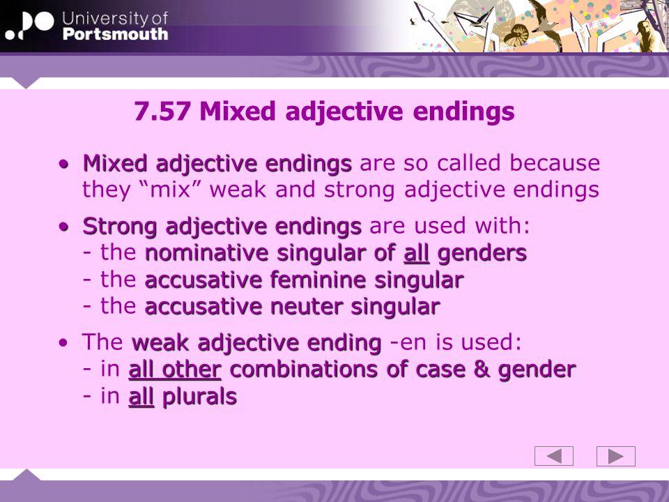 7.57 Mixed adjective endings