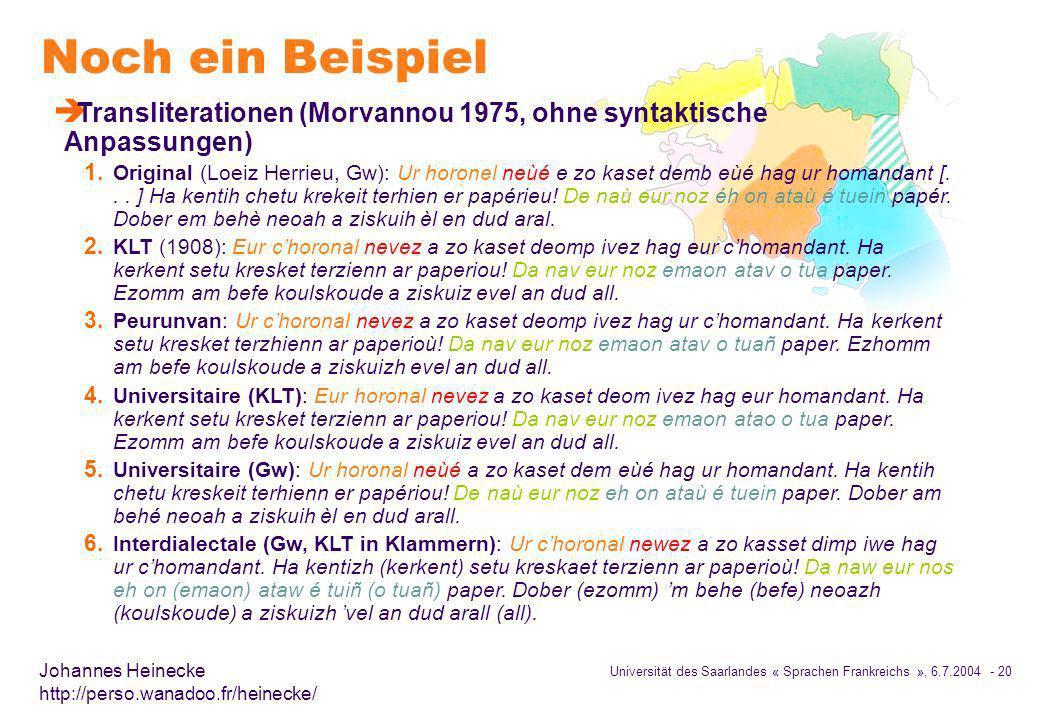 Noch ein Beispiel Transliterationen (Morvannou 1975, ohne syntaktische Anpassungen)