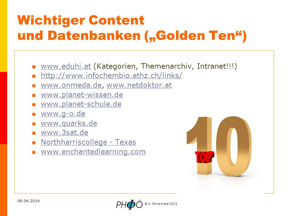 """Wichtiger Content und Datenbanken (""""Golden Ten )"""