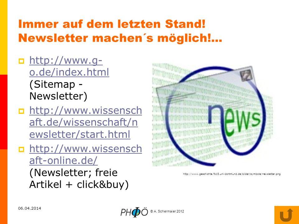 Immer auf dem letzten Stand! Newsletter machen´s möglich!...