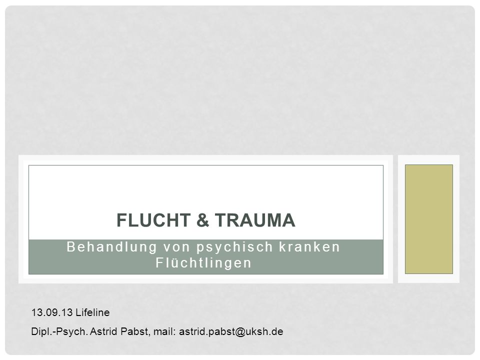 Flucht & Trauma Behandlung von psychisch kranken Flüchtlingen