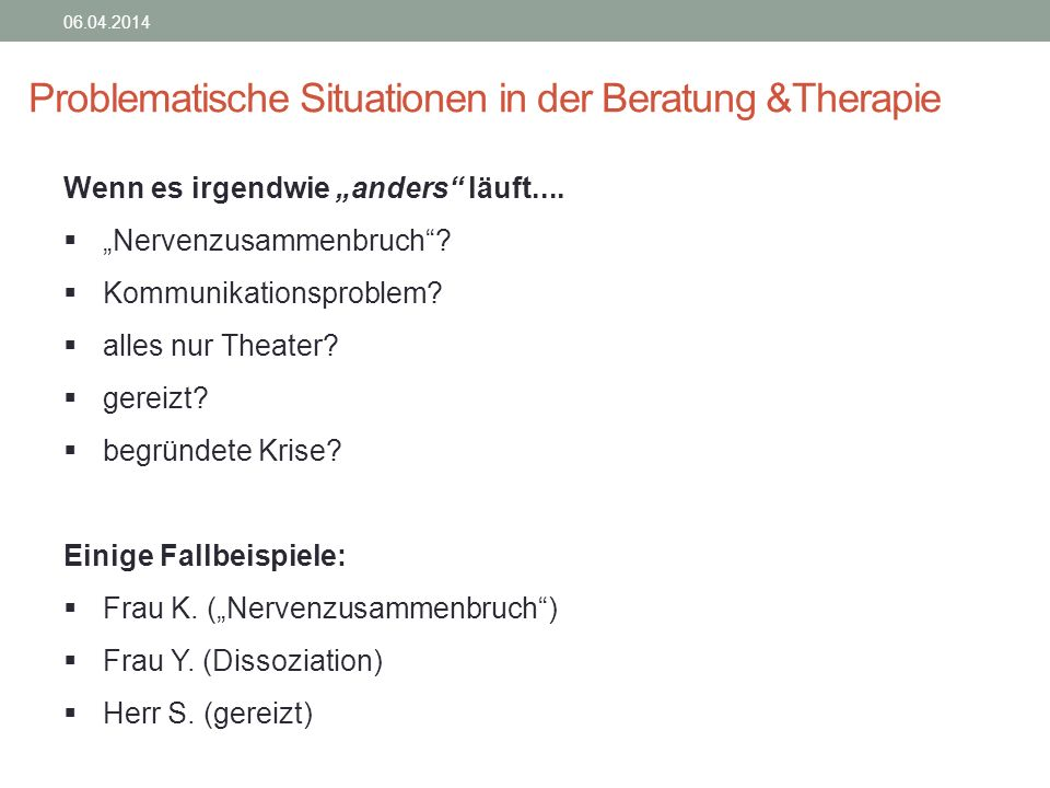 Problematische Situationen in der Beratung &Therapie