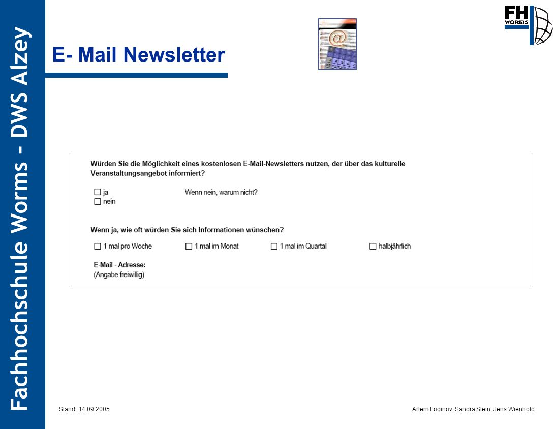 E- Mail Newsletter Stand: 14.09.2005