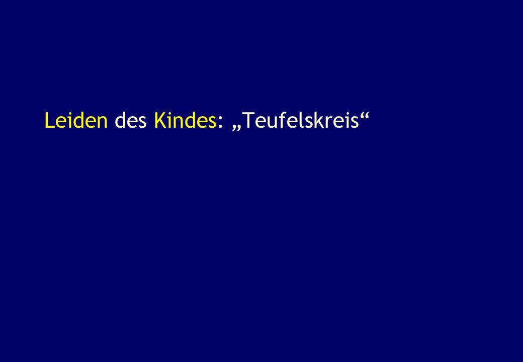 "Leiden des Kindes: ""Teufelskreis"