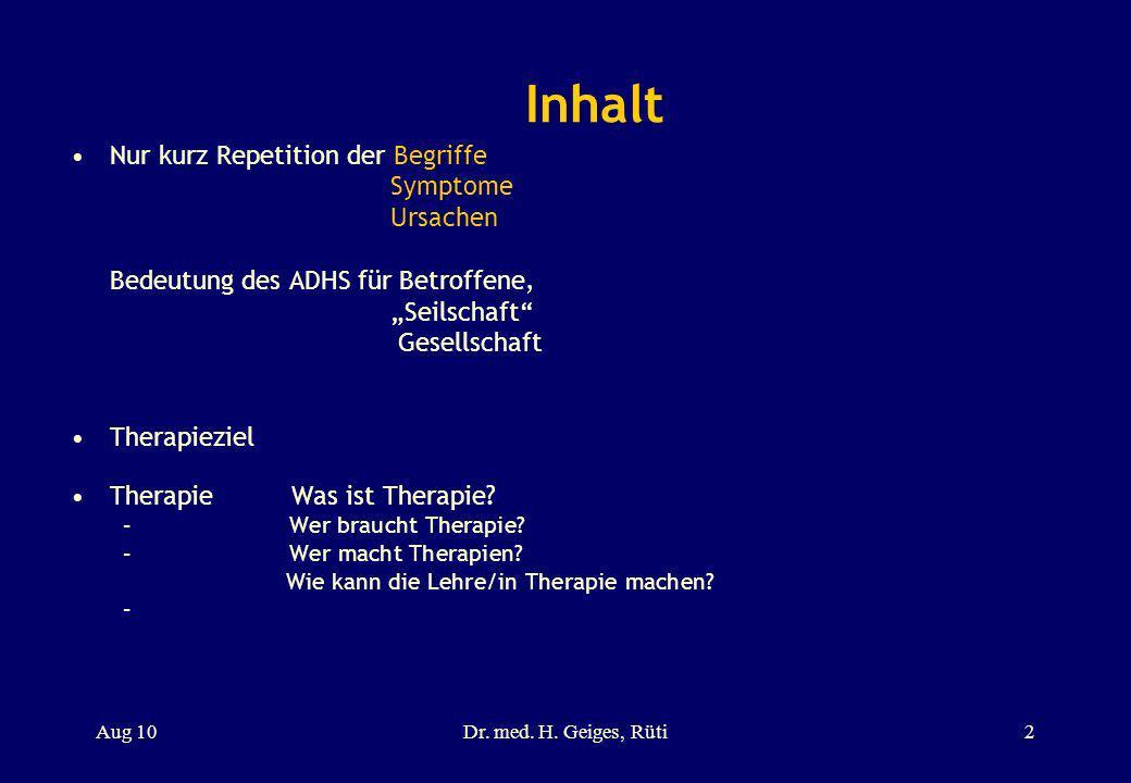 Inhalt Nur kurz Repetition der Begriffe Symptome Ursachen