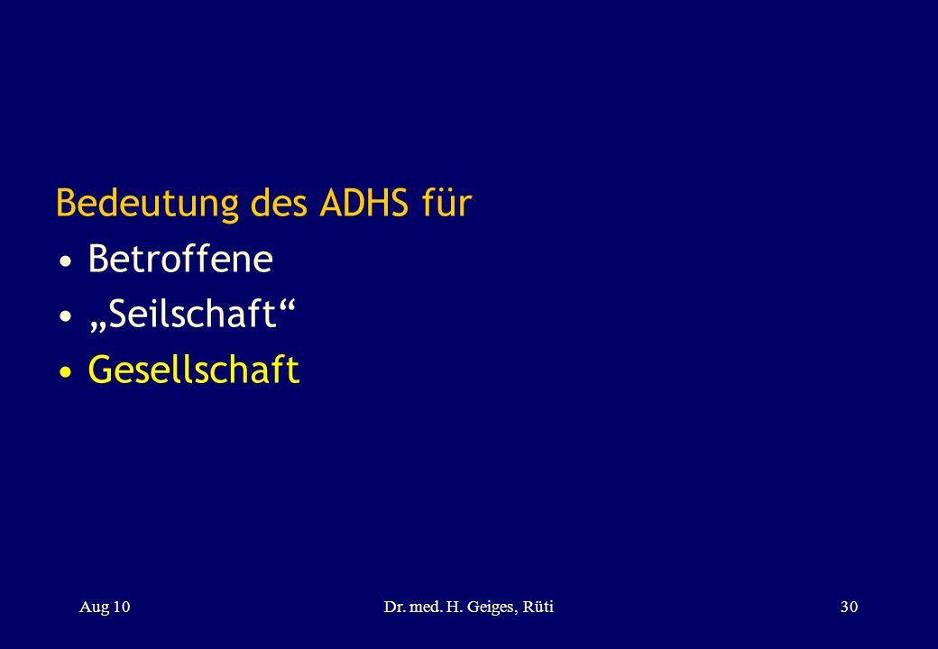 """Bedeutung des ADHS für Betroffene """"Seilschaft Gesellschaft Aug 10"""