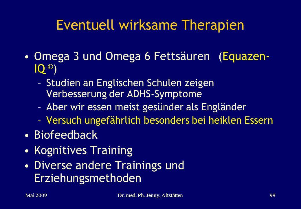 Eventuell wirksame Therapien