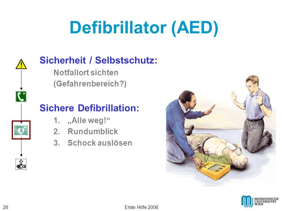 Defibrillator (AED) Sicherheit / Selbstschutz: Sichere Defibrillation: