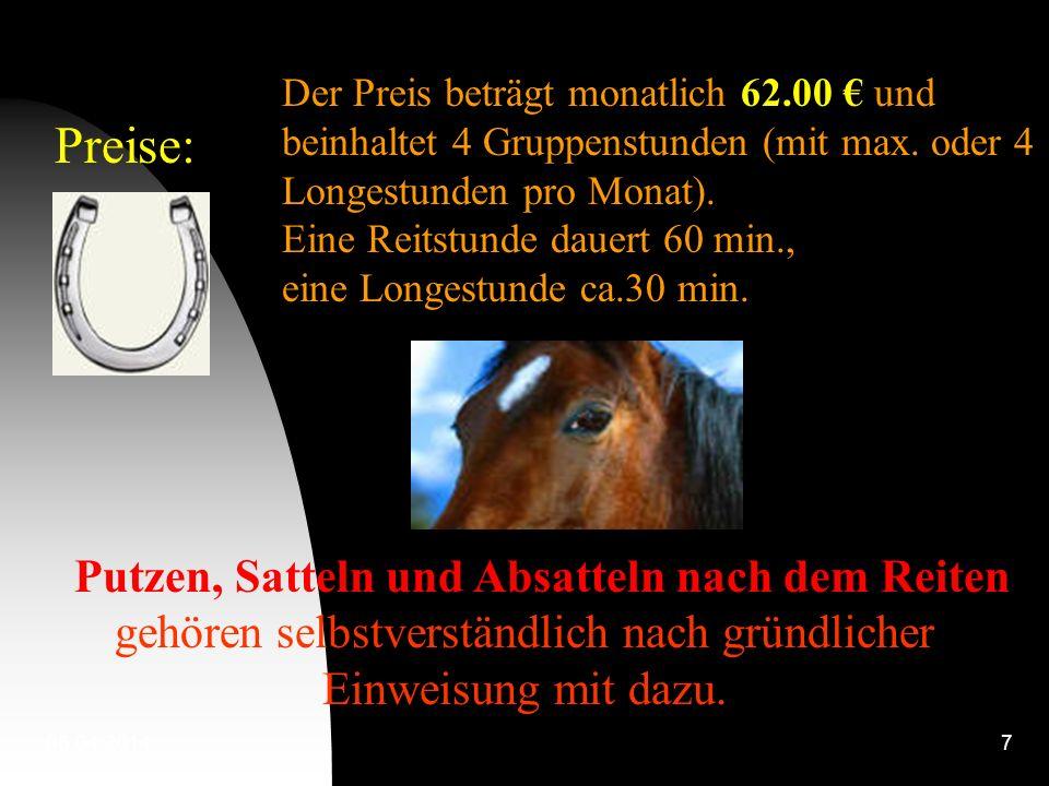 Preise: Der Preis beträgt monatlich 62.00 € und beinhaltet 4 Gruppenstunden (mit max. oder 4 Longestunden pro Monat).