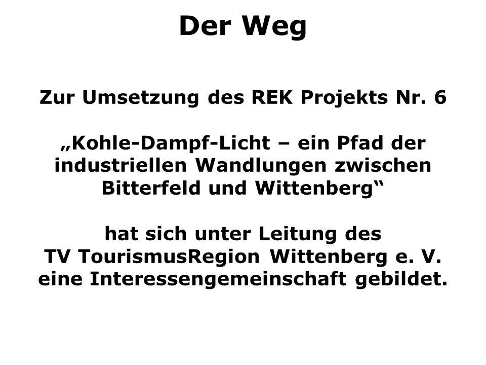 Der Weg Zur Umsetzung des REK Projekts Nr. 6