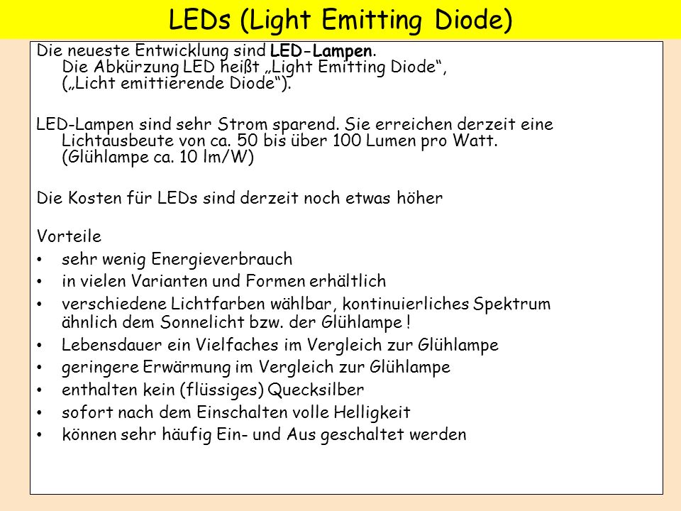LEDs (Light Emitting Diode)