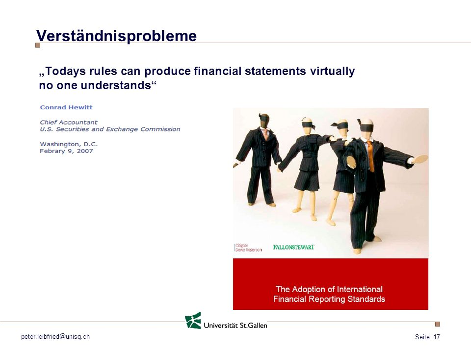 "Verständnisprobleme ""Todays rules can produce financial statements virtually."
