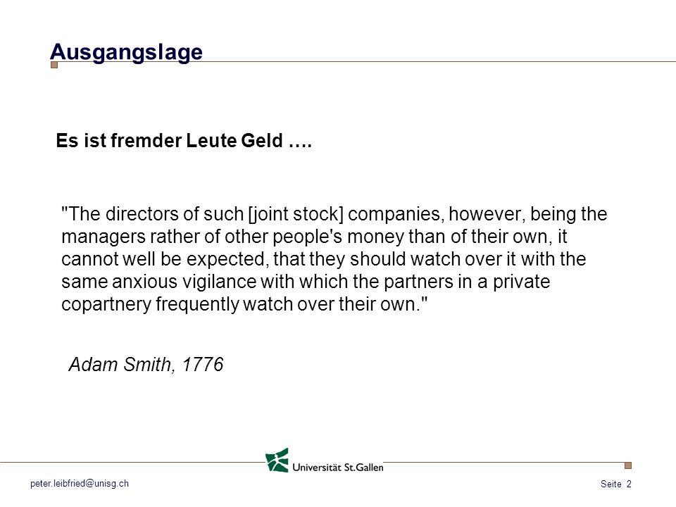 Ausgangslage Es ist fremder Leute Geld ….