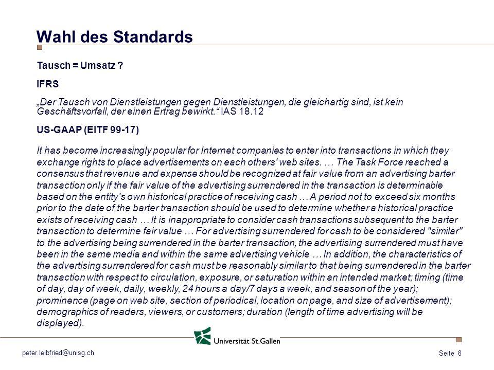 Wahl des Standards Tausch = Umsatz IFRS