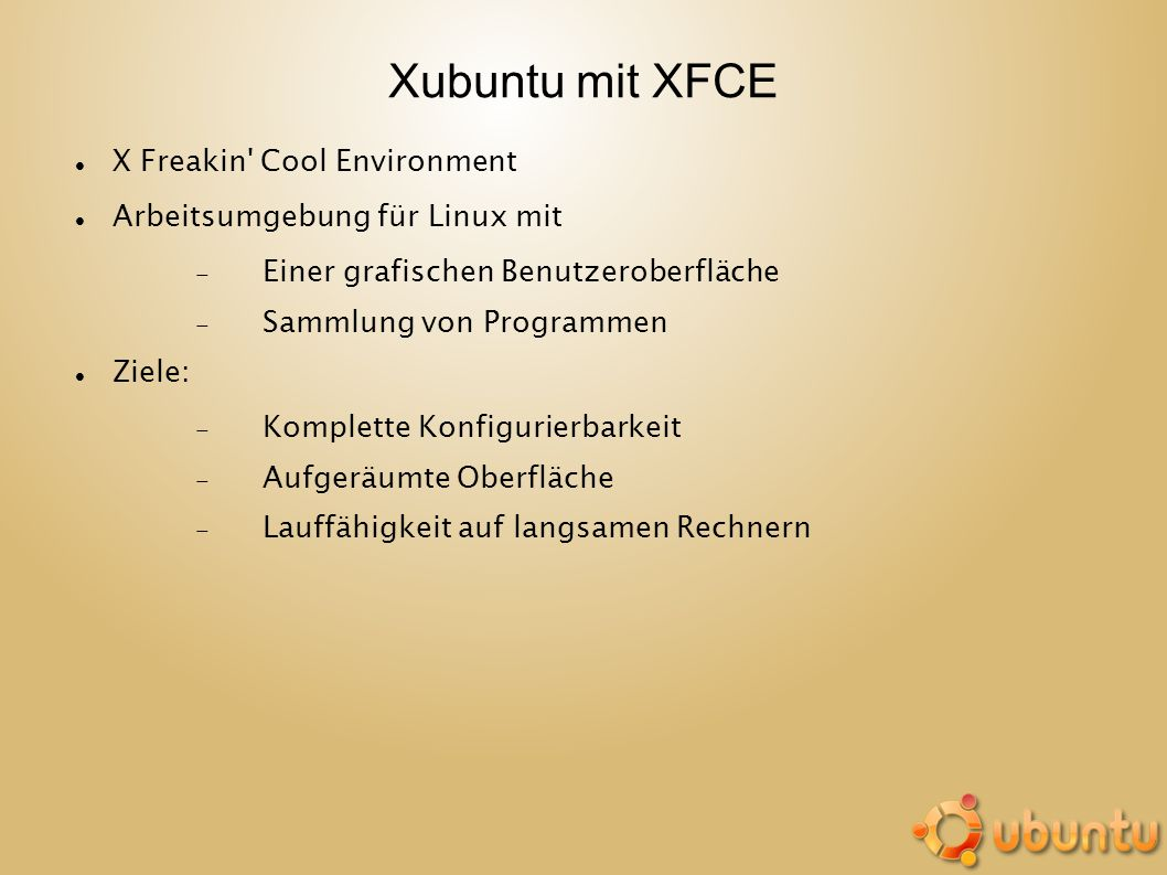 Xubuntu mit XFCE X Freakin Cool Environment