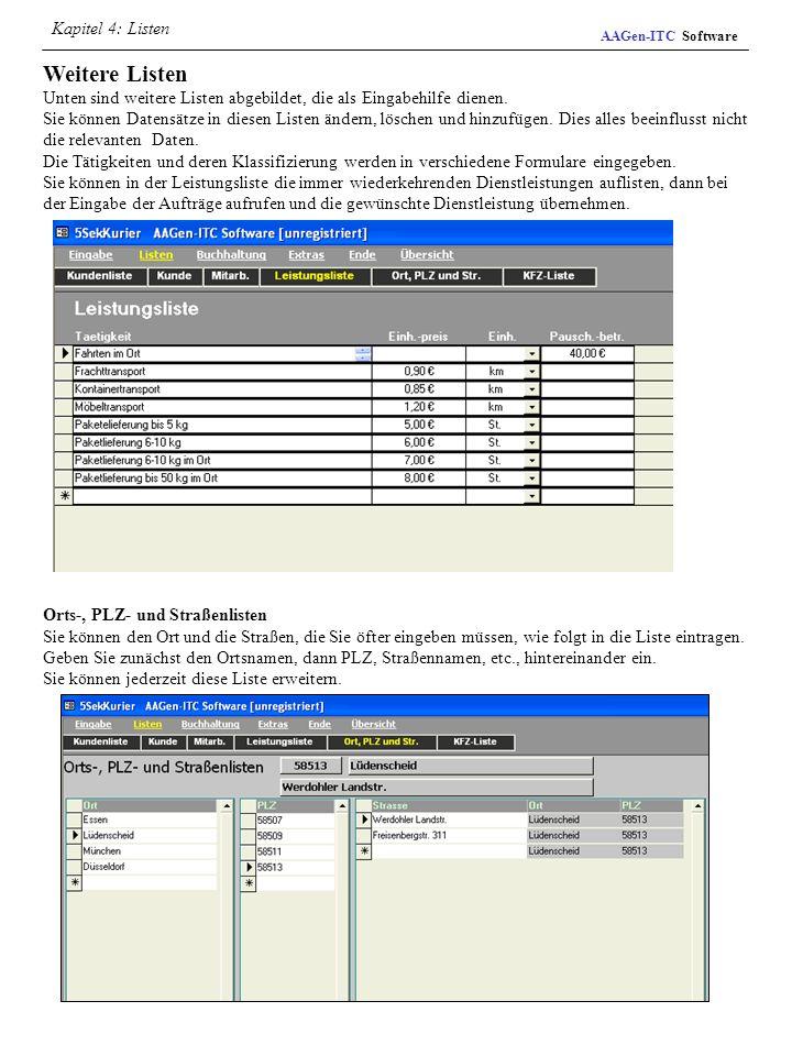 Kapitel 4: Listen AAGen-ITC Software. Weitere Listen Unten sind weitere Listen abgebildet, die als Eingabehilfe dienen.