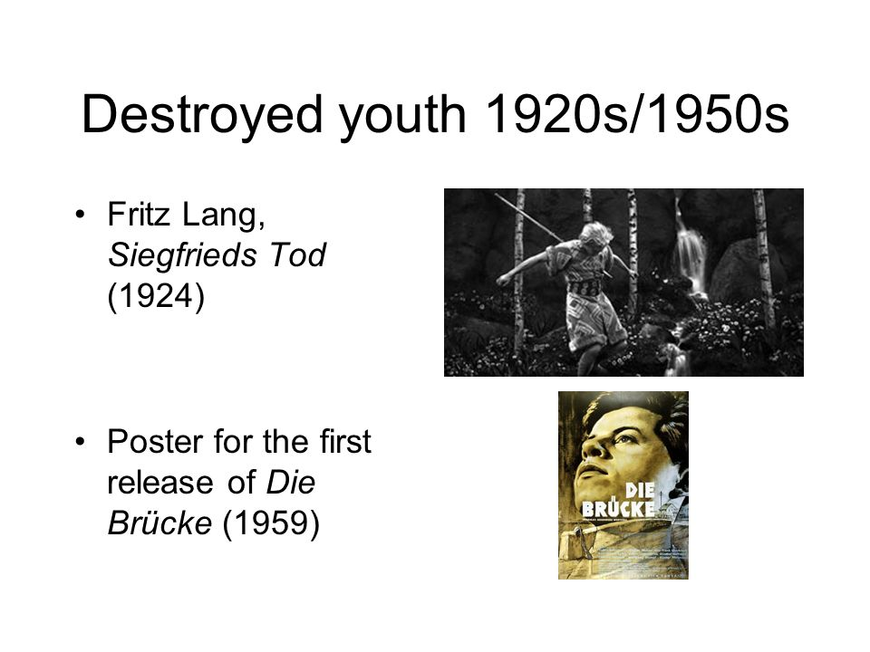 Destroyed youth 1920s/1950s Fritz Lang, Siegfrieds Tod (1924)