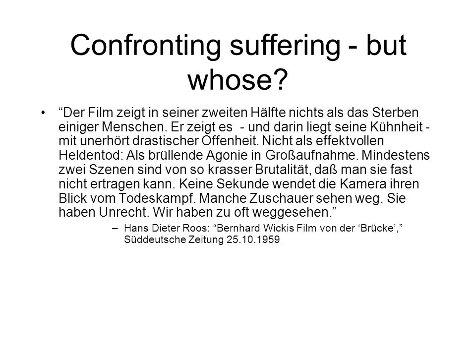 Confronting suffering - but whose