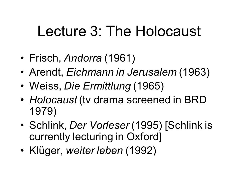Lecture 3: The Holocaust