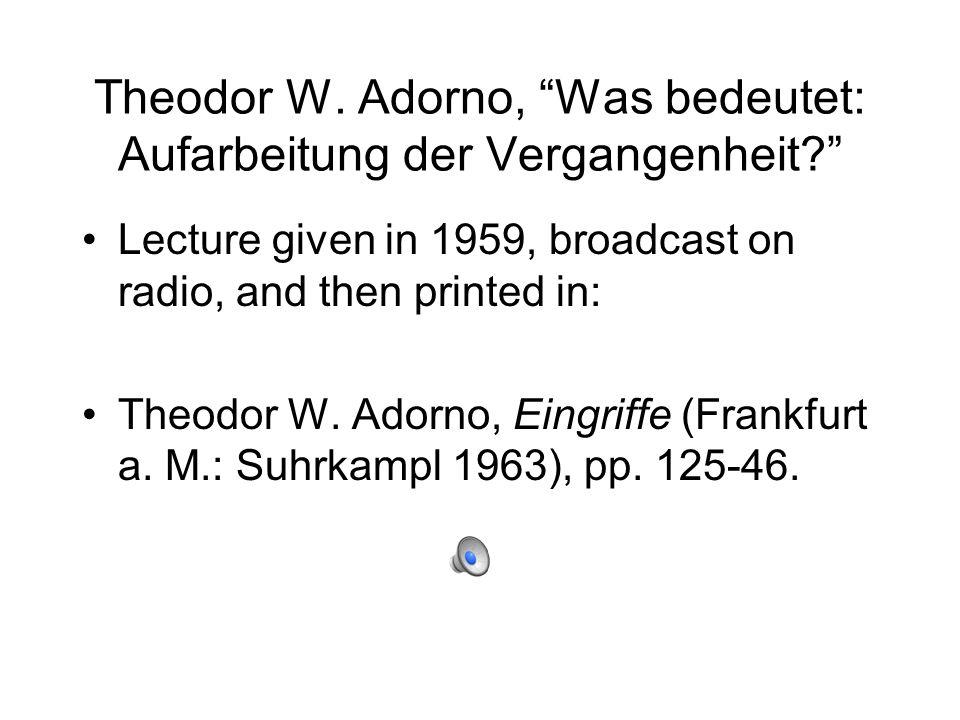 Theodor W. Adorno, Was bedeutet: Aufarbeitung der Vergangenheit