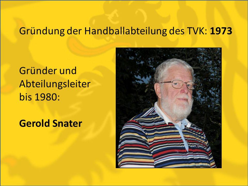 Gründung der Handballabteilung des TVK: 1973