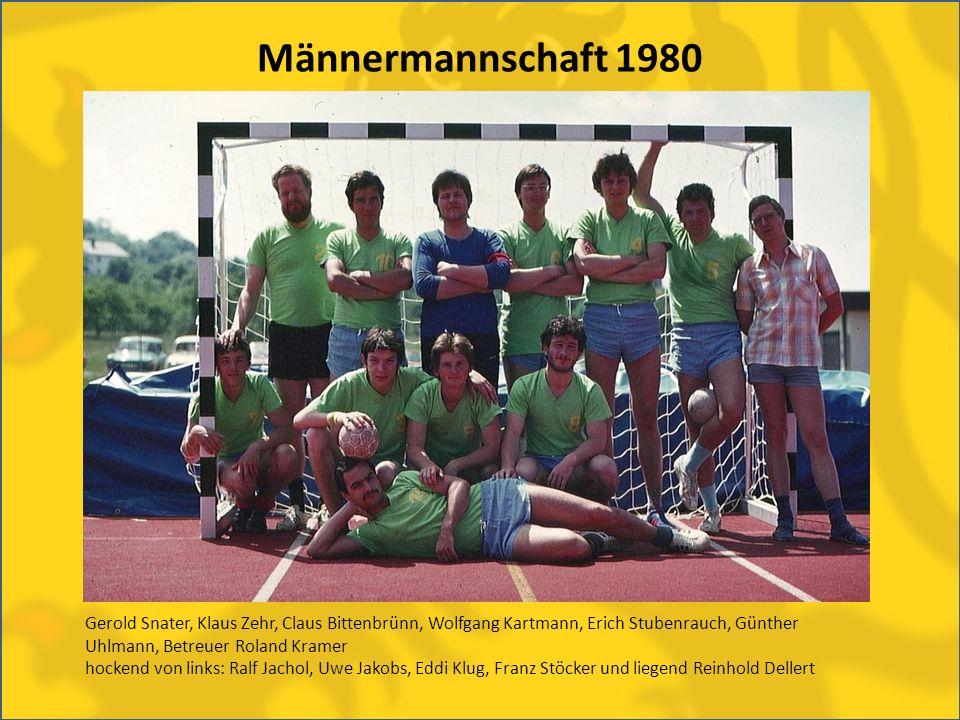 Männermannschaft 1980 Gerold Snater, Klaus Zehr, Claus Bittenbrünn, Wolfgang Kartmann, Erich Stubenrauch, Günther Uhlmann, Betreuer Roland Kramer.