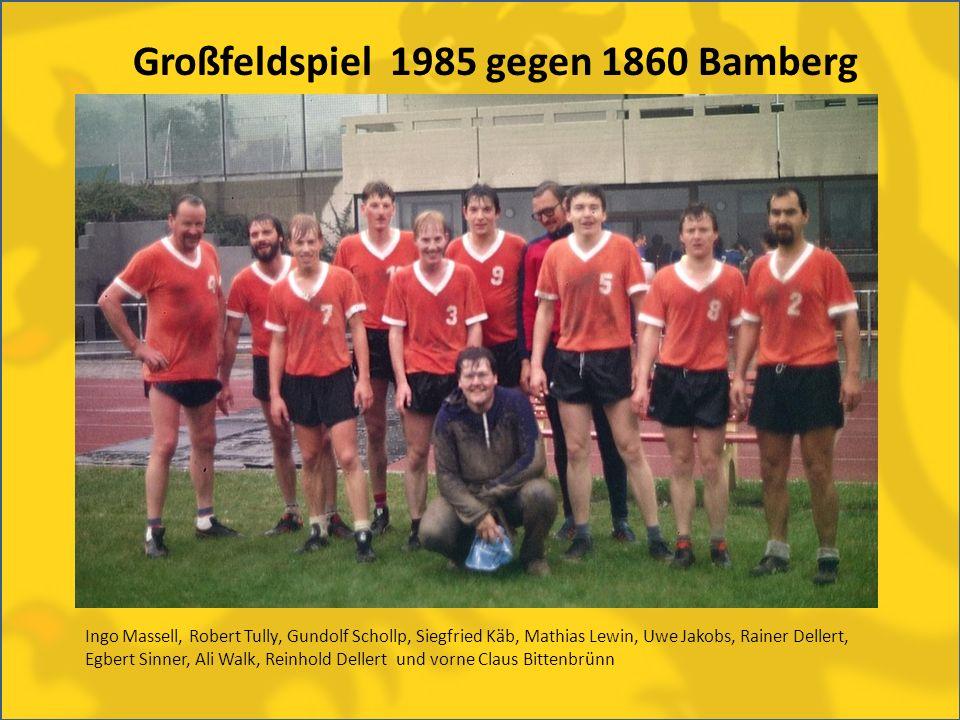Großfeldspiel 1985 gegen 1860 Bamberg