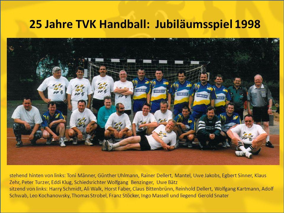 25 Jahre TVK Handball: Jubiläumsspiel 1998