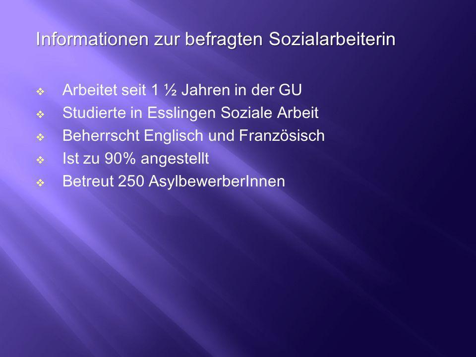 Informationen zur befragten Sozialarbeiterin