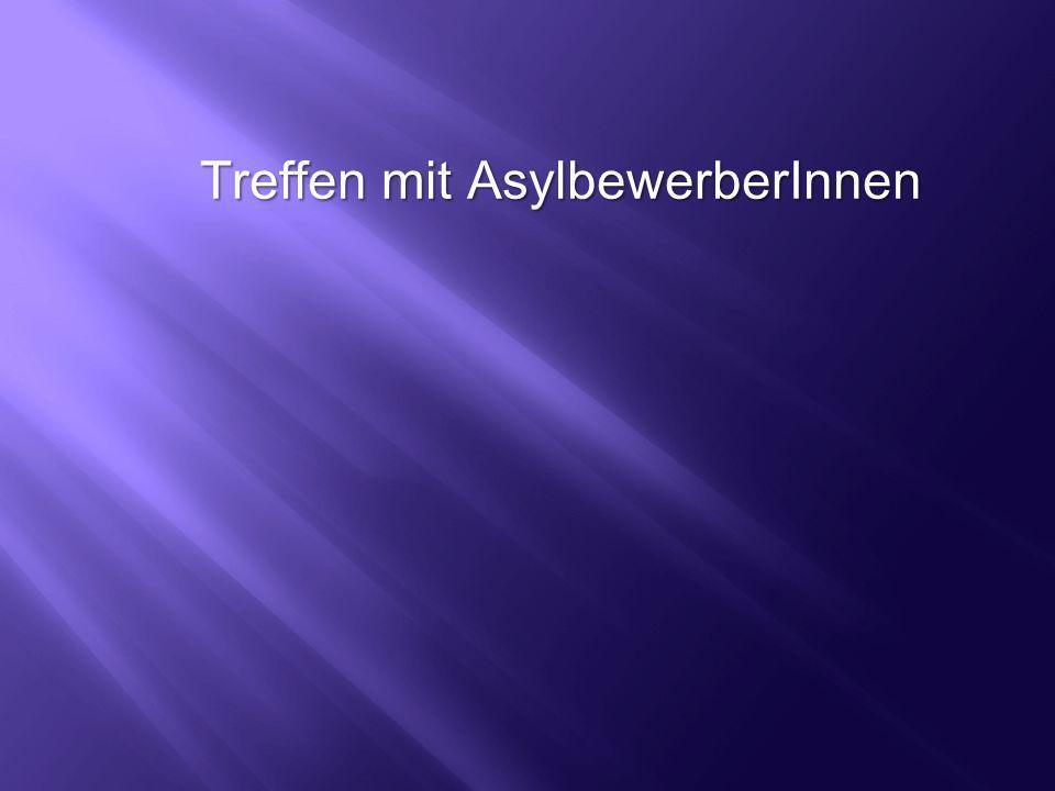 Treffen mit AsylbewerberInnen