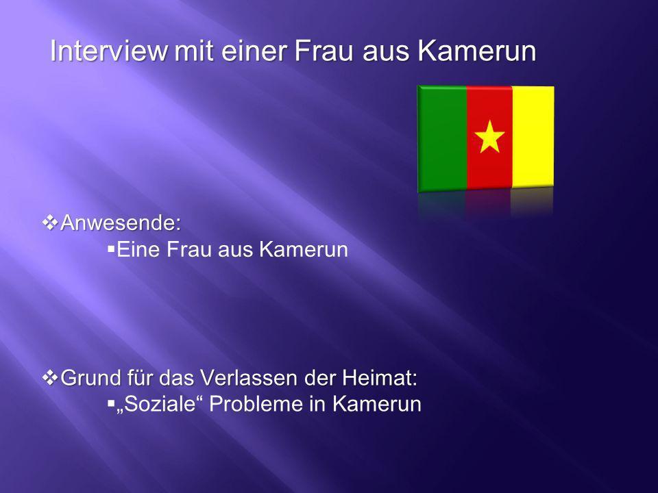 Interview mit einer Frau aus Kamerun