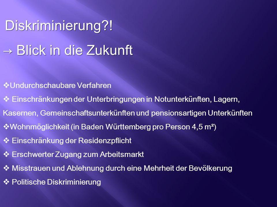 Diskriminierung ! → Blick in die Zukunft