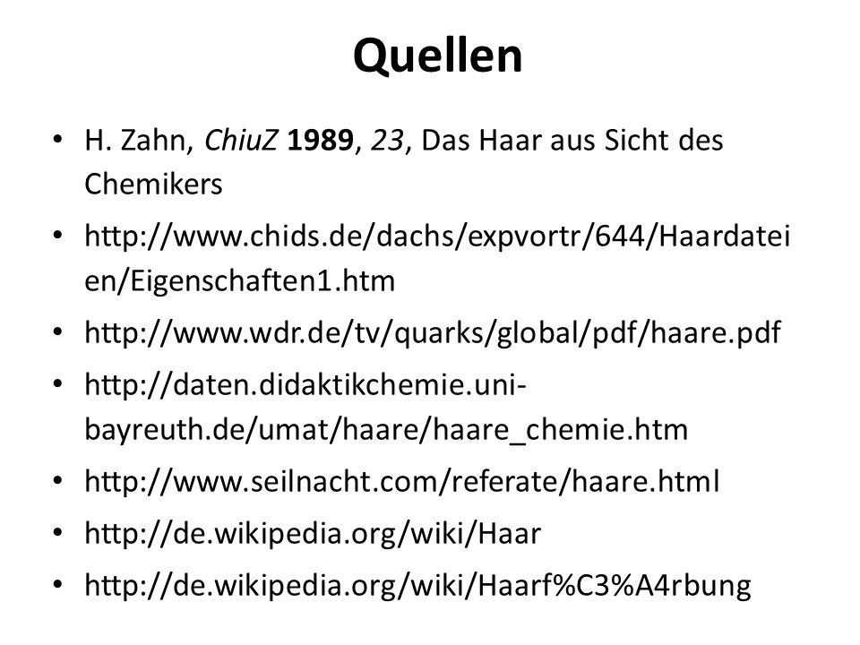 Quellen H. Zahn, ChiuZ 1989, 23, Das Haar aus Sicht des Chemikers