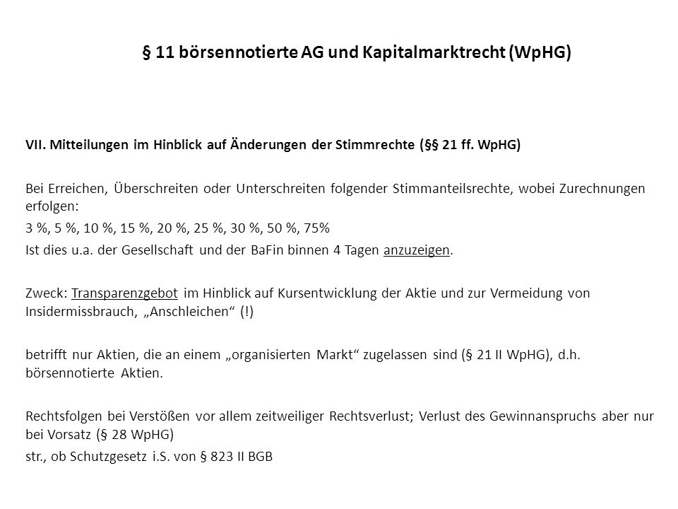 § 11 börsennotierte AG und Kapitalmarktrecht (WpHG)