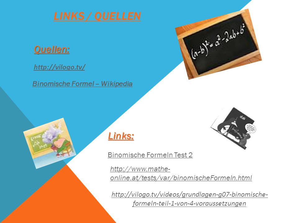 Links / Quellen Quellen: Links: http://vilogo.tv/