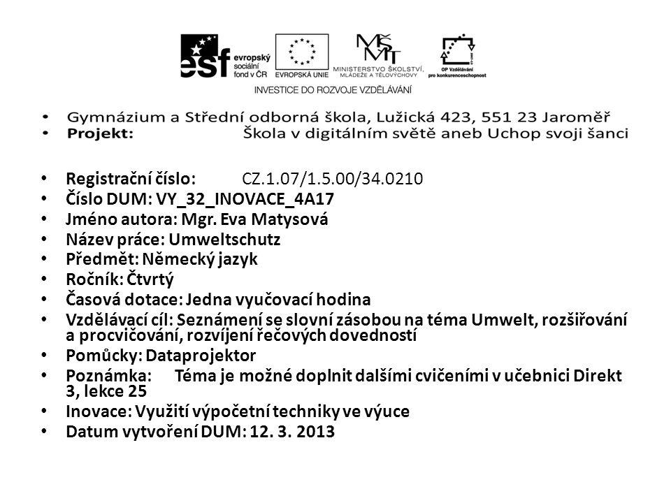 Registrační číslo: CZ.1.07/1.5.00/34.0210